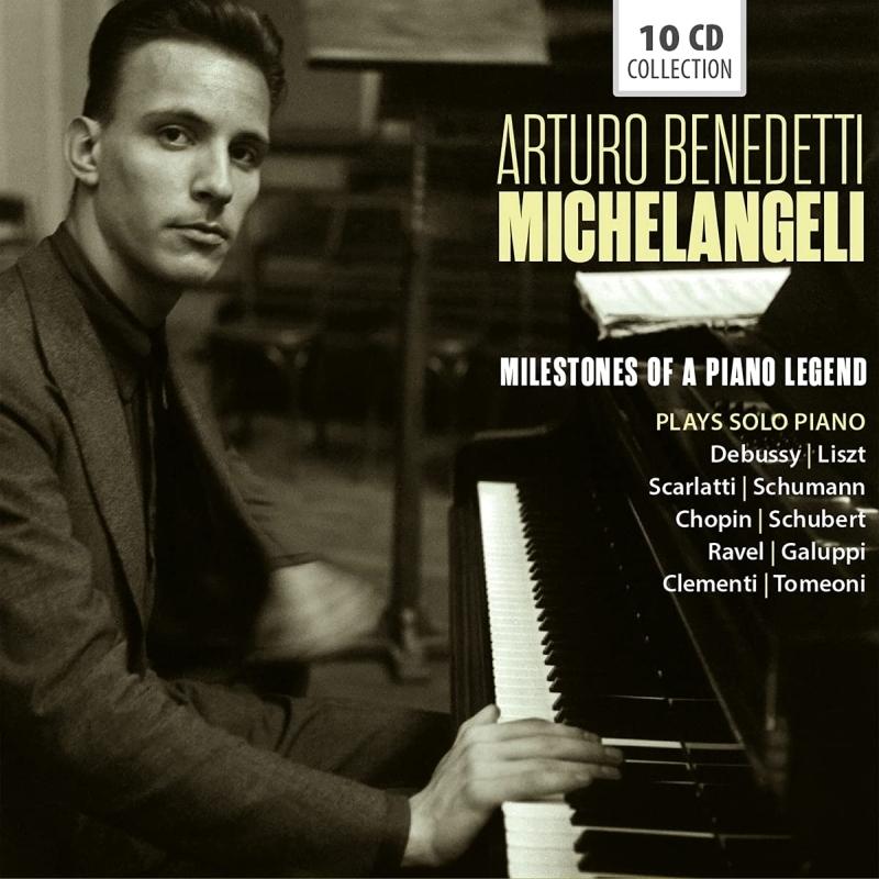 Milestones of a Piano Legend〜アルトゥーロ・ベネデッティ・ミケランジェリ名演集(10CD)