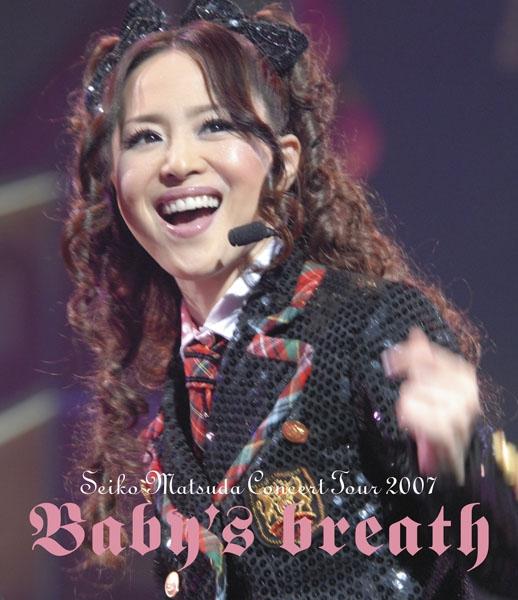 Concert Tour 2007: Babys Breath