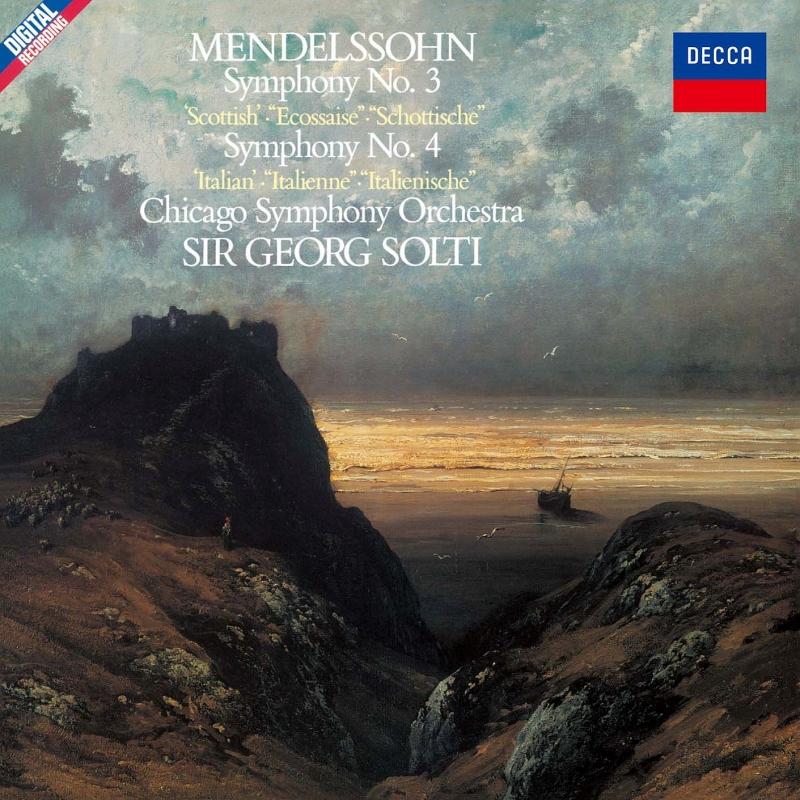 交響曲第3番『スコットランド』、第4番『イタリア』 ゲオルグ・ショルティ&シカゴ交響楽団