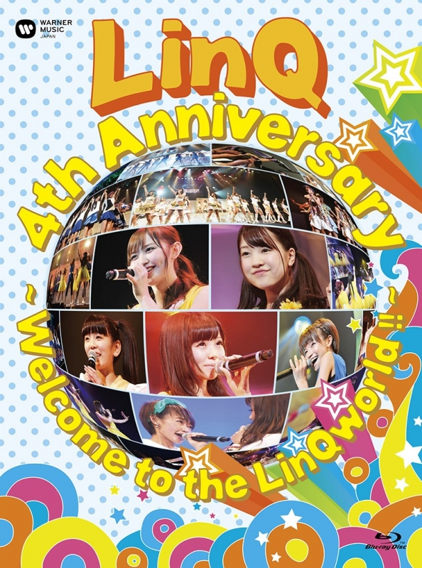LinQ 4th Anniversary 〜Welcome to the LinQworld !! 〜(Blu-ray)