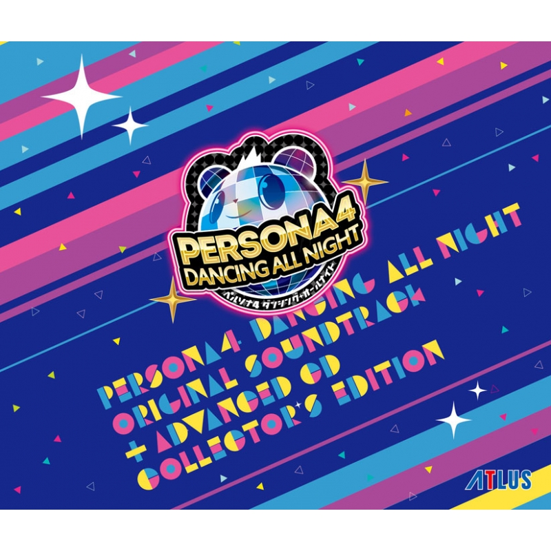 「ペルソナ4 ダンシング・オールナイト」 オリジナル・サウンドトラック -ADVANCED CD付 COLLECTOR'S EDITION-