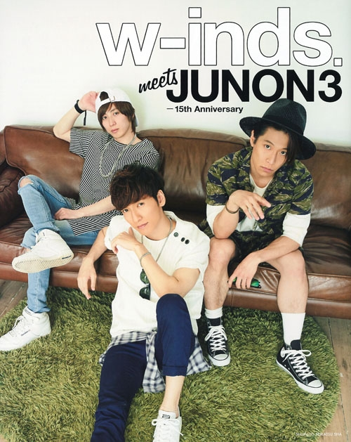 w-inds.meets JUNON 3 -15th Anniversary