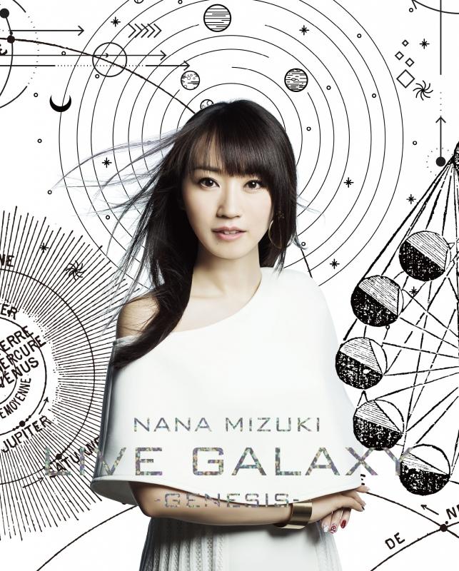 NANA MIZUKI LIVE GALAXY 2016 -GENESIS-(Blu-ray) : 水樹奈々 ...
