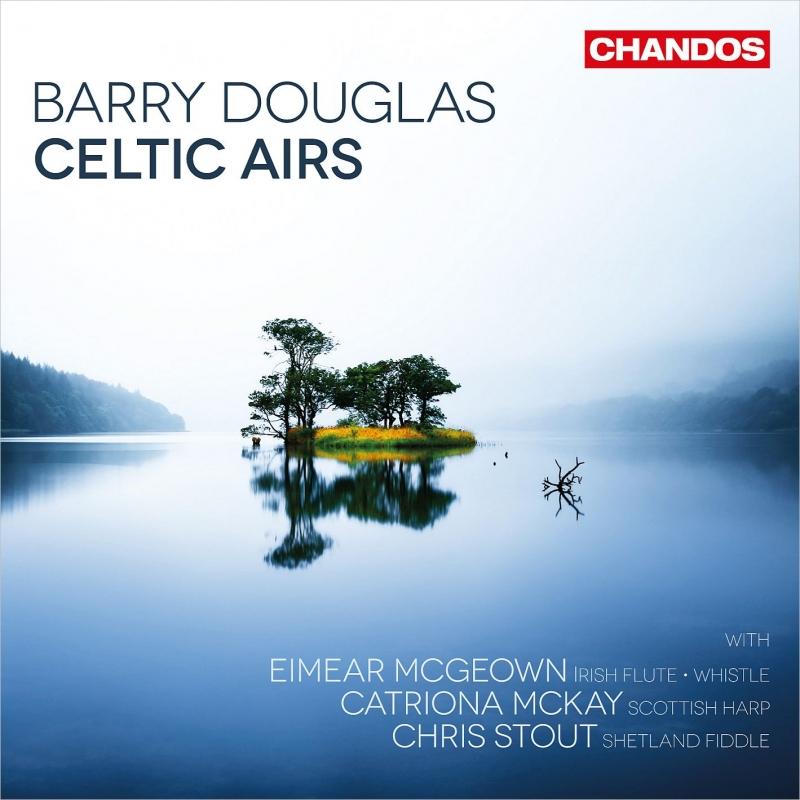 『ケルティック・エアーズ』 バリー・ダグラス(ピアノ)、イーマー・マクギオン(アイリッシュ・フルート)、カトリーナ・マッケイ(スコティッシュ・ハープ)、他