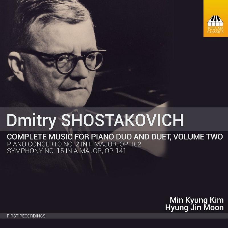 2台、4手ピアノのため作品全集第2集〜交響曲第15番、ピアノ協奏曲第2番 キム・ミンギョン、ムン・ヒョンジン