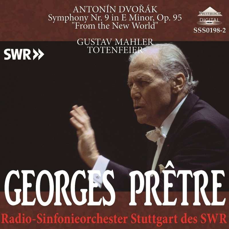 ドヴォルザーク:交響曲第9番『新世界より』、マーラー:『葬礼』 ジョルジュ・プレートル&シュトゥットガルト放送交響楽団(1996、1998)