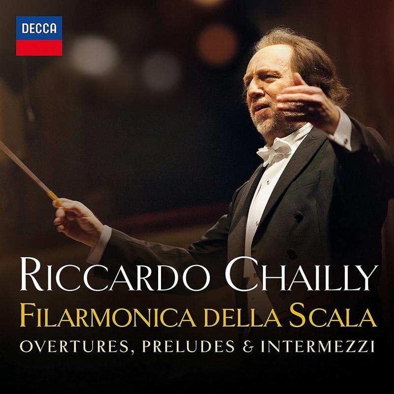 『スカラ座の序曲、前奏曲、間奏曲』 リッカルド・シャイー&スカラ座フィル
