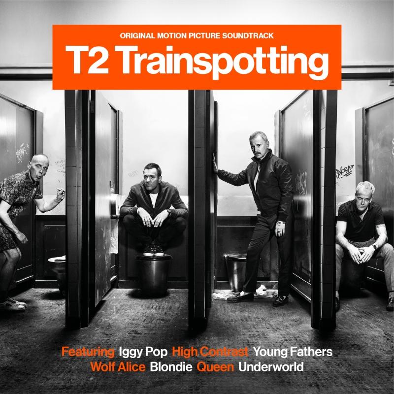T2 トレインスポッティング -オリジナル・サウンド・トラック-
