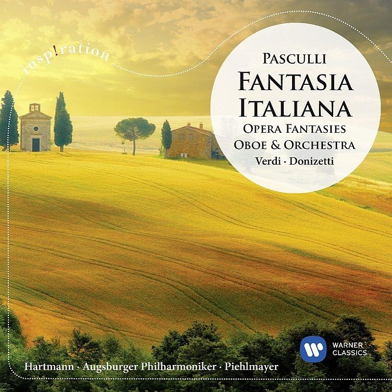 『イタリアの幻想〜オーボエによるイタリア・オペラ・ファンタジー』 クリストフ・ハルトマン、フィールマイヤー&アウグスブルク・フィル