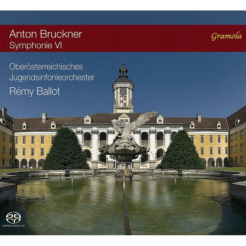 交響曲第6番 レミ・バロー&オーバーエスターライヒ青少年管弦楽団