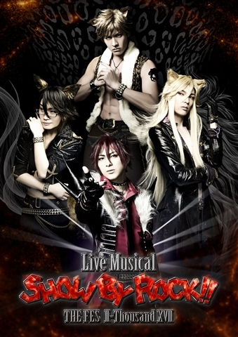 Live Musical「SHOW BY ROCK!!」THE FES II-Thousand XVII