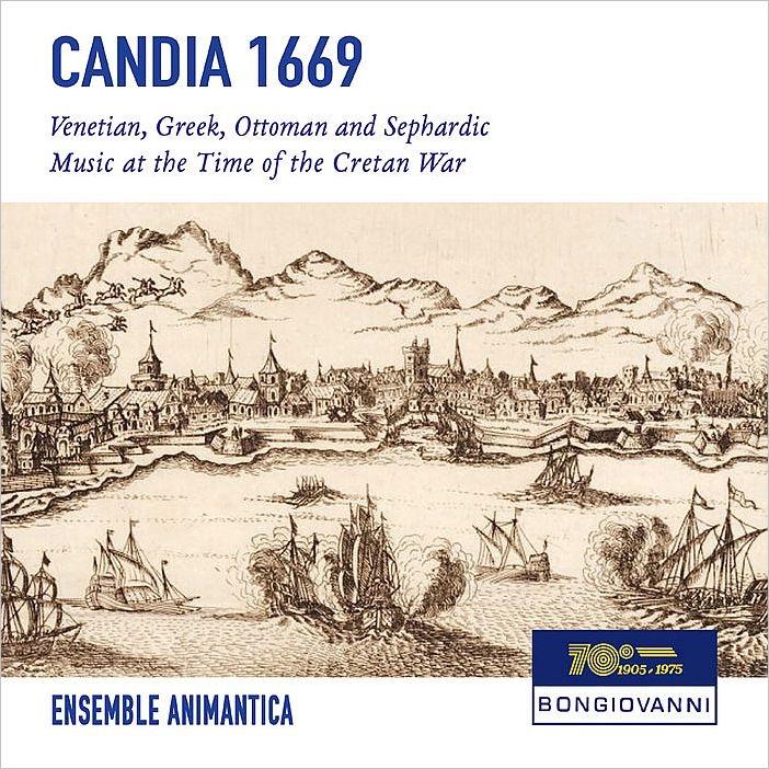 『Candia 1669〜カンディア包囲戦をめぐる音楽』 アンサンブル・アニマンティカ