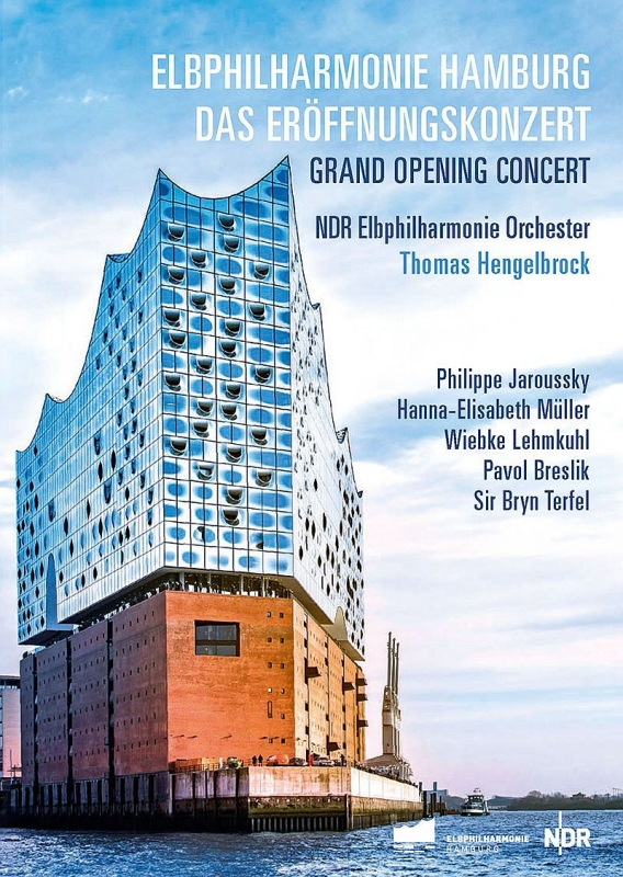 『エルプフィルハーモニー・ハンブルク〜グランド・オープニング・コンサート』 ヘンゲルブロック&北ドイツ放送エルプフィル、ジャルスキー、他(2DVD)