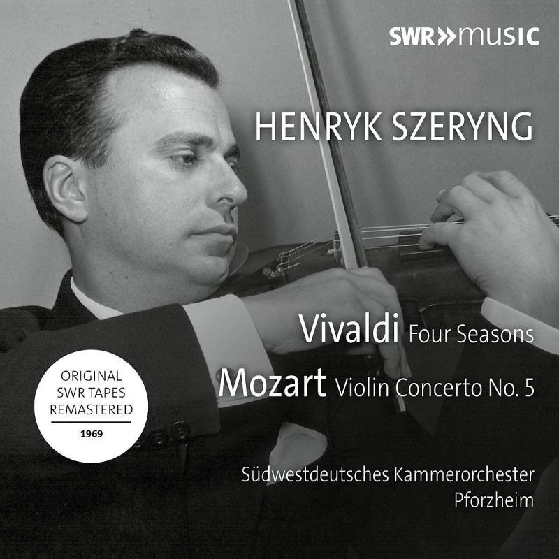 ヴィヴァルディ:四季、モーツァルト:ヴァイオリン協奏曲第5番『トルコ風』 ヘンリク・シェリング、南西ドイツ室内管弦楽団(1969年ステレオ・ライヴ)