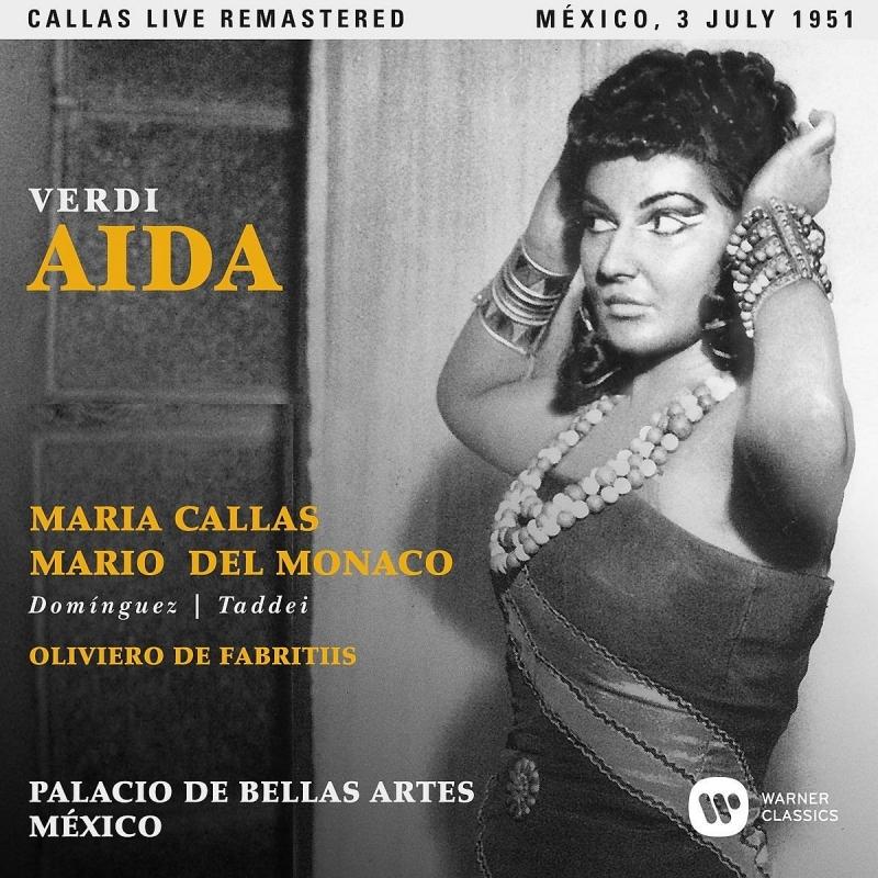 『アイーダ』全曲 ファブリティース&メキシコ・ベラス・アルテス劇場、マリア・カラス、マリオ・デル・モナコ、他(1951 モノラル)(2CD)