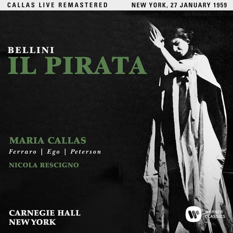 『海賊』全曲 レッシーニョ&アメリカン・オペラ・ソサエティ、マリア・カラス、フェッラーロ、他(1959 モノラル)(2CD)
