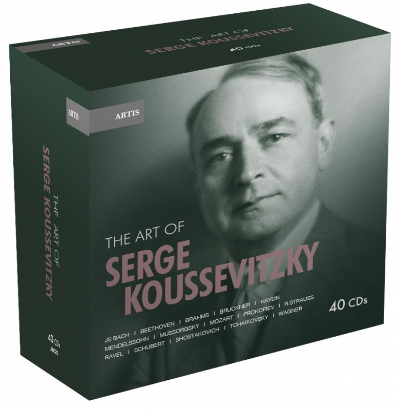 セルゲイ・クーセヴィツキーの芸術(40CD)