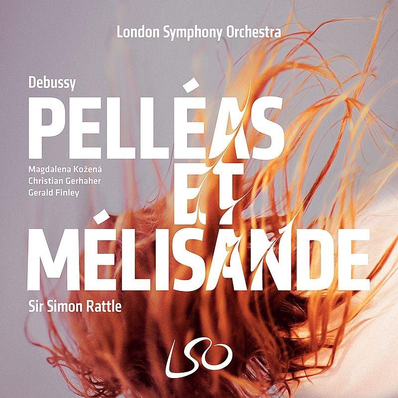 『ペレアスとメリザンド』全曲 サイモン・ラトル&ロンドン交響楽団、コジェナー、ゲルハーヘル、他(2016 ステレオ)(3SACD)(+ブルーレイ・オーディオ)