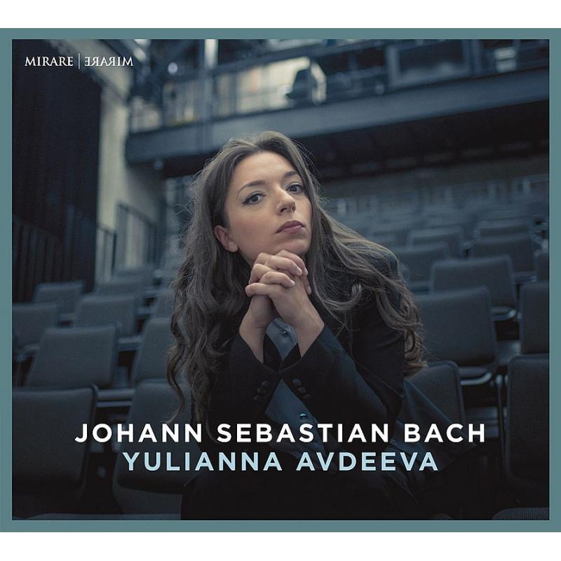 イギリス組曲第2番、トッカータ、フランス風序曲 ユリアンナ・アヴデーエワ(ピアノ)
