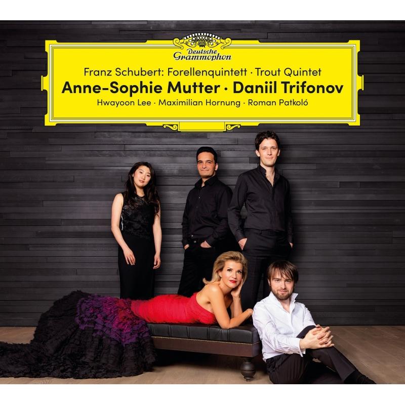 ピアノ五重奏曲『ます』、セレナード、アヴェ・マリア、ノットゥルノ アンネ=ゾフィー・ムター、ダニール・トリフォノフ、ムター・ヴィルトゥオージ