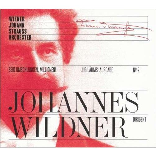 Jubilaums-Ausgabe No.2 -Eid Umschlungen, Millionen : Wildner / Wiener Johann Strauss Orchestra