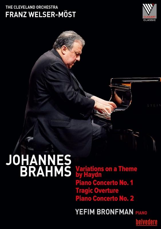 ピアノ協奏曲第1番、第2番、悲劇的序曲、ハイドンの主題による変奏曲 イェフィム・ブロンフマン、フランツ・ヴェルザー=メスト&クリーヴランド管弦楽団