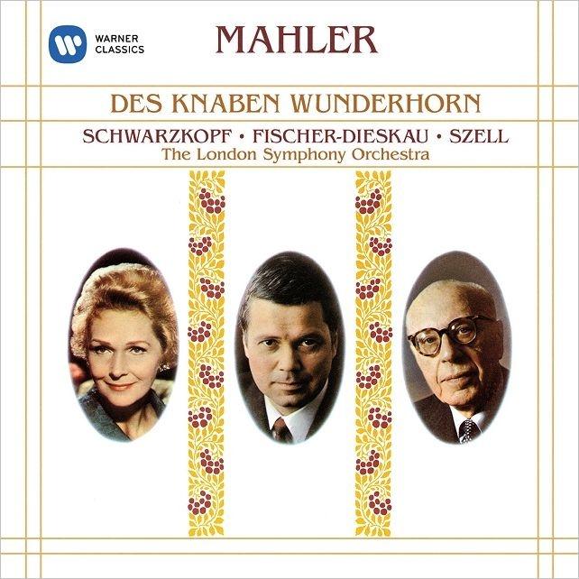 Des Knaben Wunderhorn : Szell / LSO, Schwarzkopf, Fischer-Dieskau
