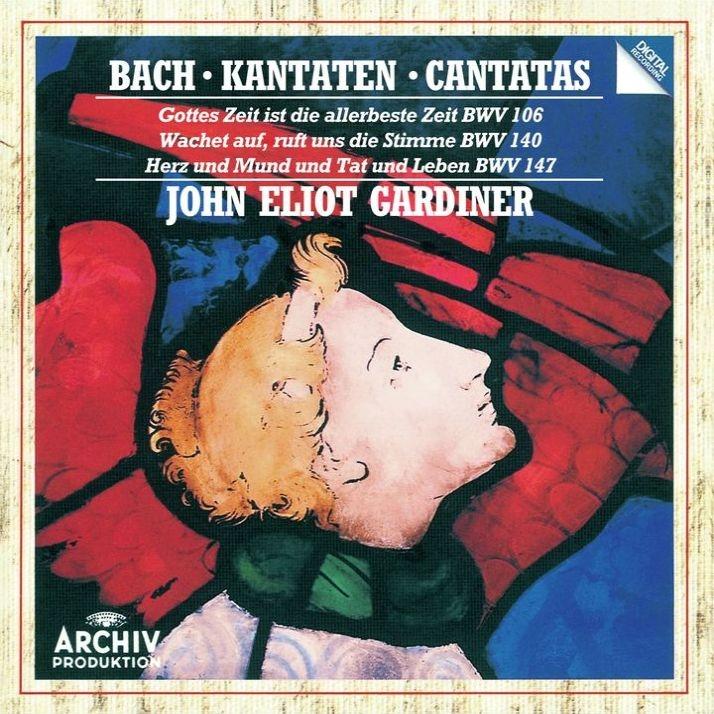 カンタータ第106番、第140番、第147番 ジョン・エリオット・ガーディナー&イングリッシュ・バロック・ソロイスツ、モンテヴェルディ合唱団