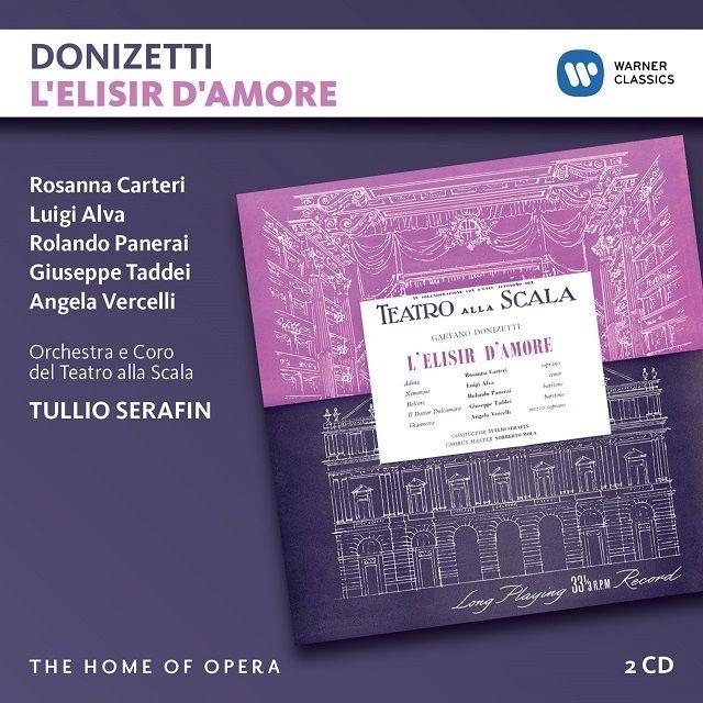 『愛の妙薬』全曲 トゥリオ・セラフィン&スカラ座、ルイジ・アルヴァ、ロザンナ・カルテリ、ジュゼッペ・タッデイ、他(1958 ステレオ)(2CD)