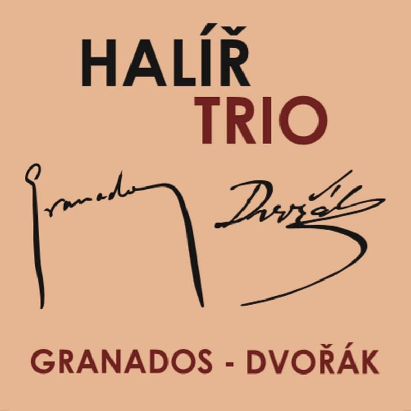 ドヴォルザーク:ピアノ三重奏曲第3番、グラナドス:ピアノ三重奏曲 ハリール・トリオ