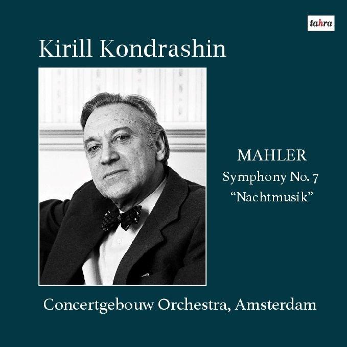 交響曲第7番『夜の歌』 キリル・コンドラシン&コンセルトヘボウ管弦楽団(1979年ステレオ)