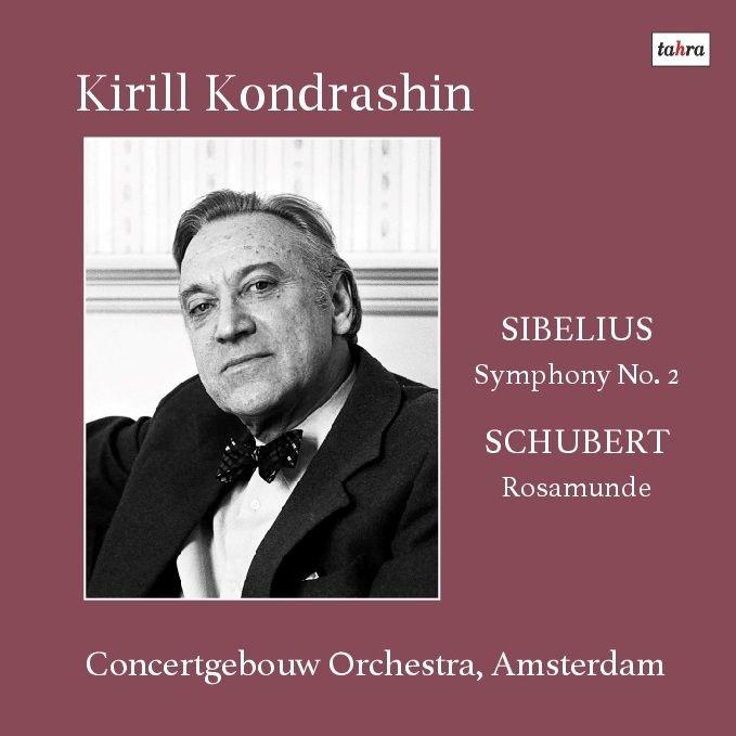 Sibelius Symphony No.2, Schubert Rosamunde(Selections): Kirill Kondrashin / Concertgebouw Orchestra (1979, 1980 Stereo)