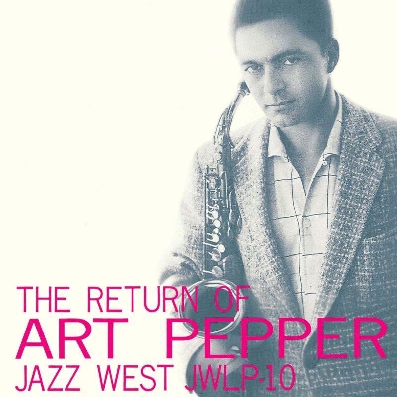 Return Of Art Pepper