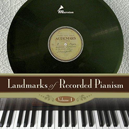 『録音されたピアニズムのランドマーク』第1集 ウラディミール・ホロヴィッツ、ディヌ・リパッティ、ヨーゼフ・ラボル、アルフレッド・コルトー、他(2CD)