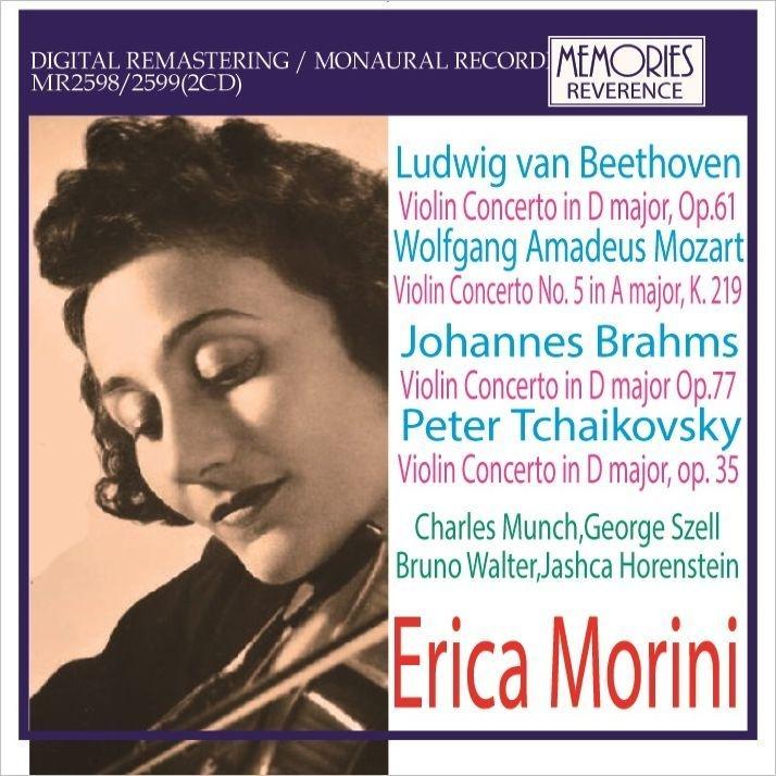 ヴァイオリン協奏曲ライヴ集〜ベートーヴェン、モーツァルト、ブラームス、他 エリカ・モリーニ、ミュンシュ、セル、ワルター、ホーレンシュタイン(1953-62)(2CD)