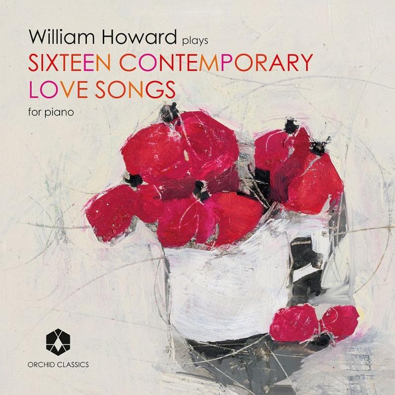 ピアノのための16のコンテンポラリー・ラヴ・ソング ウィリアム・ハワード