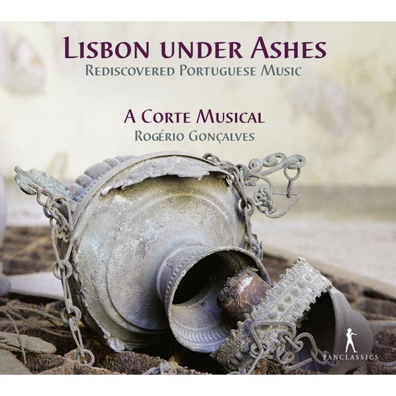『ポルトガル音楽、再発見』 ロゲリオ・ゴンサルヴェス&ア・コルテ・ムジカル