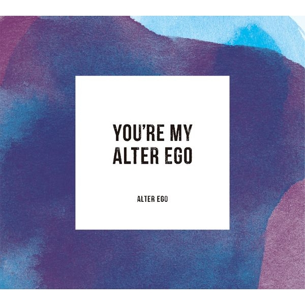 You're My Alter Ego (完全盤)
