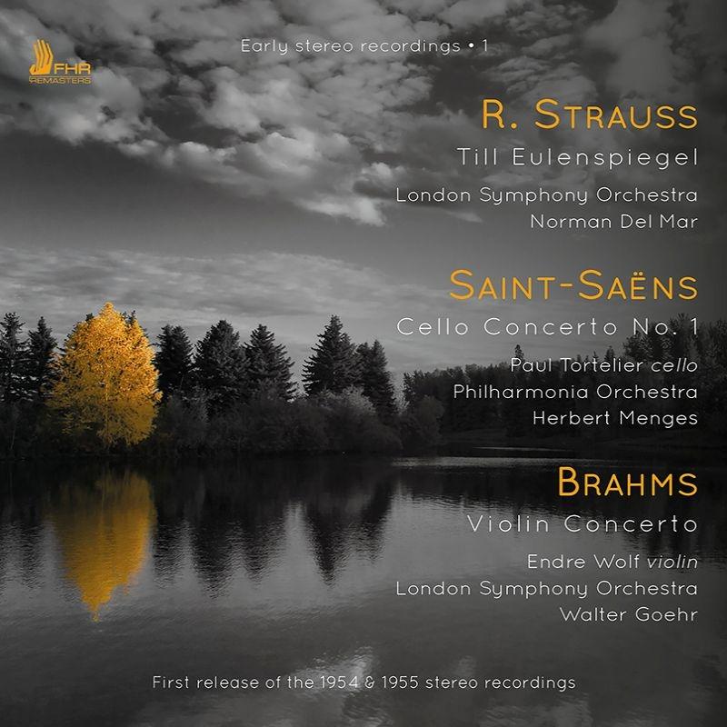 サン=サーンス:チェロ協奏曲第1番(ポール・トルトゥリエ、メンゲス指揮)、R.シュトラウス:ティル・オイレンシュピーゲル(ノーマン・デル・マー指揮)、他