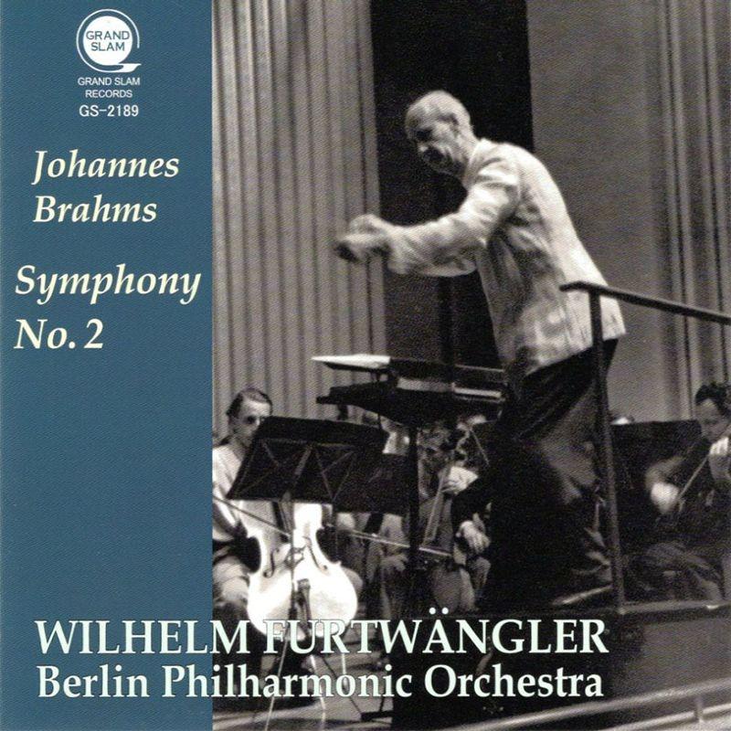 ブラームス:交響曲第2番(ベルリン・フィル、1952)、ウェーバー:『魔弾の射手』序曲(ウィーン・フィル、1954) ヴィルヘルム・フルトヴェングラー(平林直哉復刻)