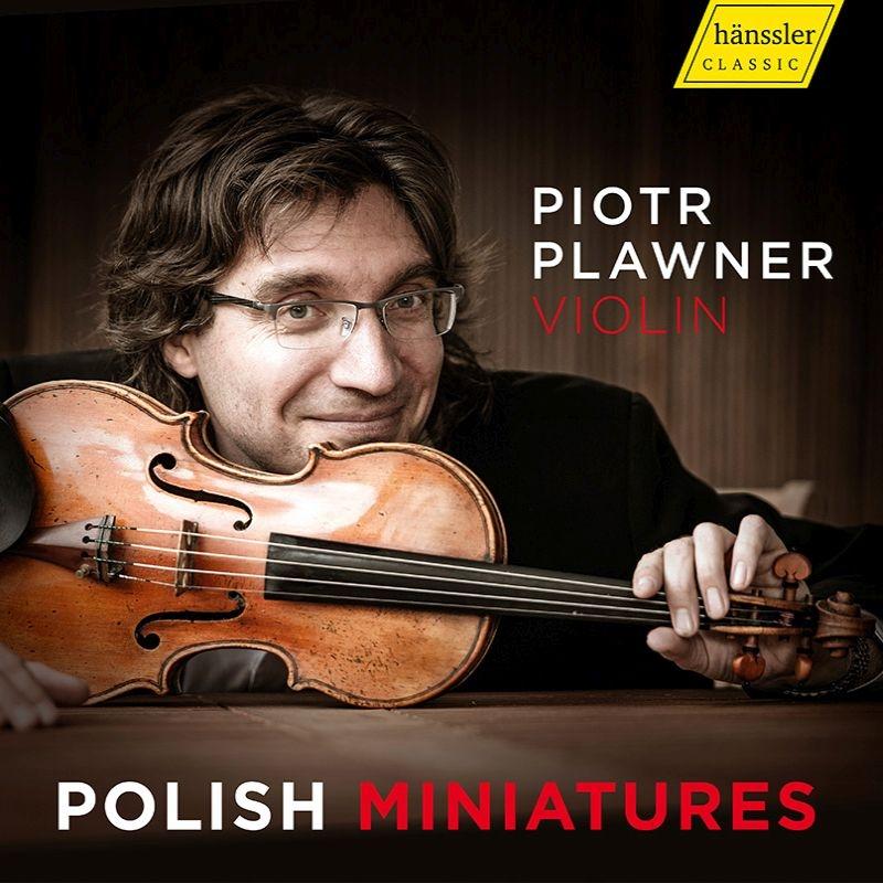 ポーランド・ヴァイオリン小品集 ピオトル・プラヴネル、ピオトル・サワイチク