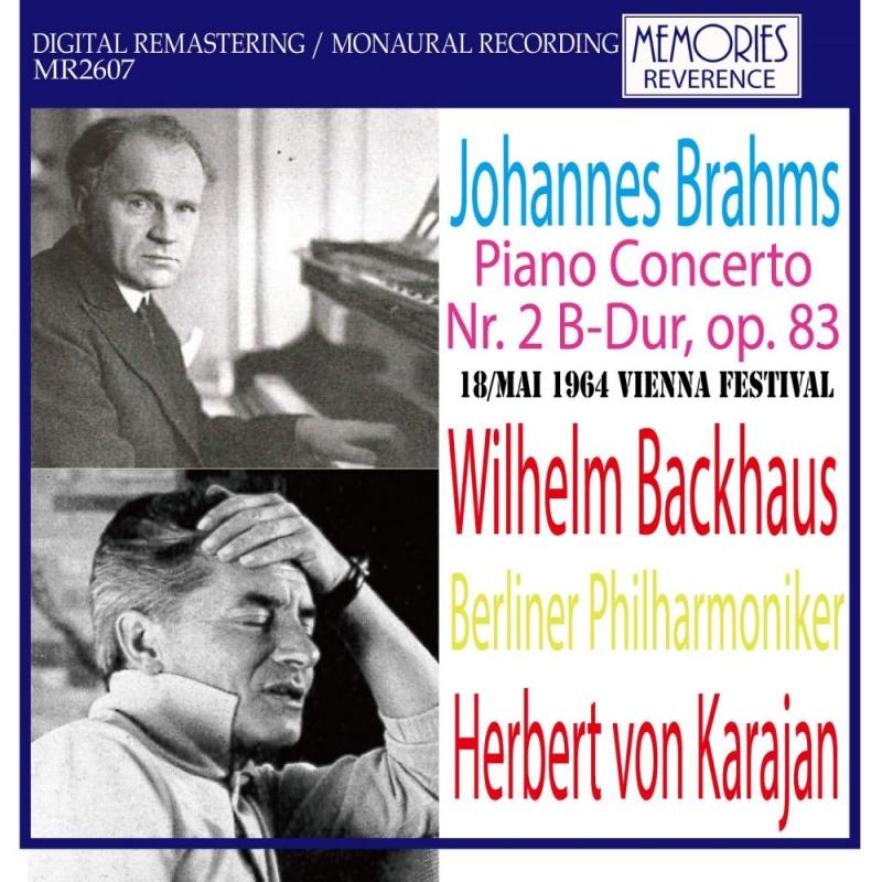 ピアノ協奏曲第2番 ヴィルヘルム・バックハウス、ヘルベルト・フォン・カラヤン&ベルリン・フィル(1964)