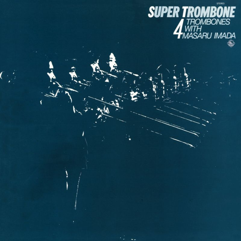 Super Trombone
