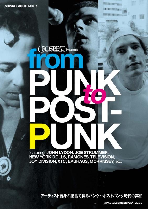 CROSSBEAT Presents from PUNK to POST-PUNK シンコーミュージックムック