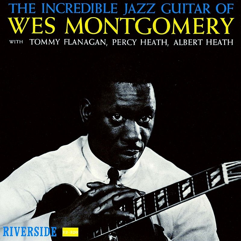 Incredible Jazz Guitar Of Wes Montgomery (Mqa / Uhqcd)