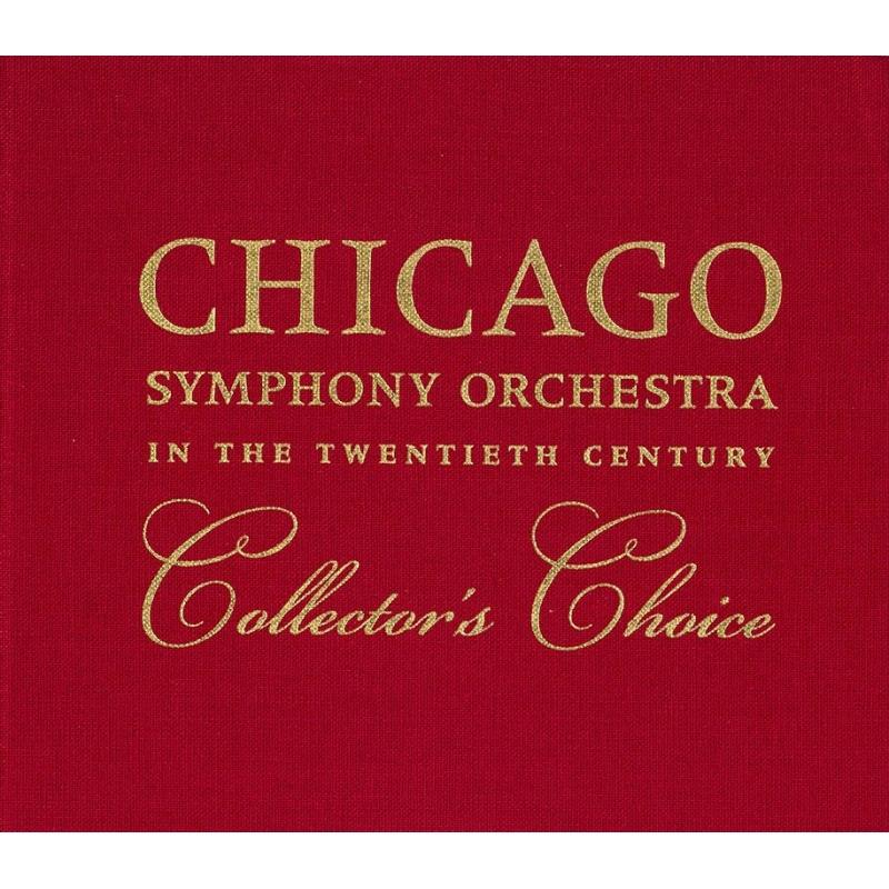 20世紀のシカゴ交響楽団〜コレクターズ・チョイス ブルーノ・ワルター、キリル・コンドラシン、クラウス・テンシュテット、ゲオルグ・ショルティ、他(10CD)