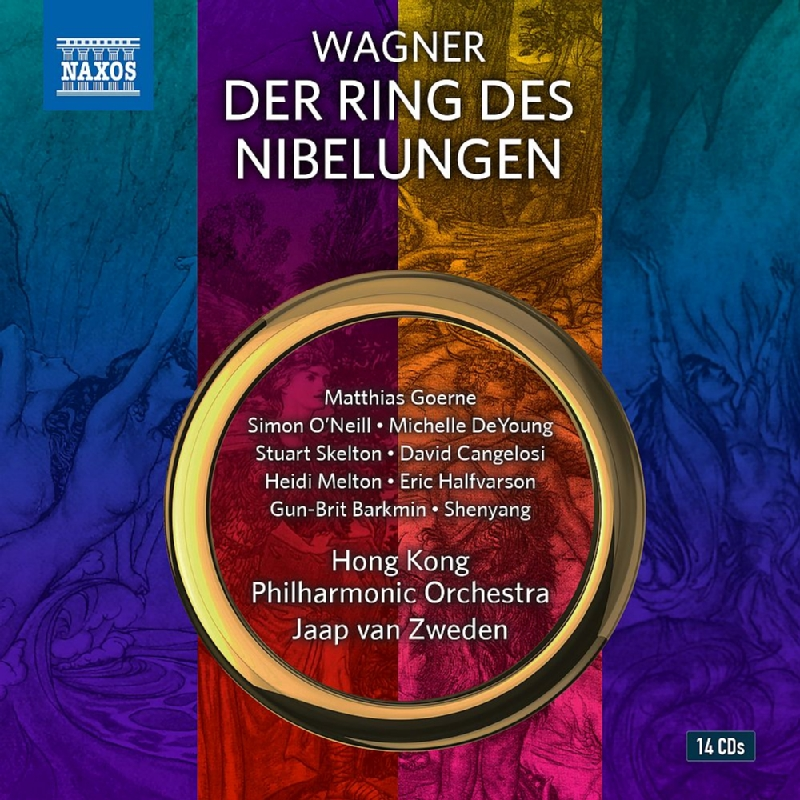 『ニーベルングの指環』全曲 ヤープ・ヴァン・ズヴェーデン&香港フィル、マティアス・ゲルネ、ペトラ・ラング、他(2015-18 ステレオ)(14CD)