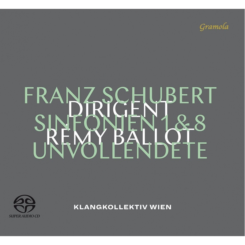 交響曲第8番『未完成』、第1番 レミ・バロー&クラングコレクティフ・ウィーン
