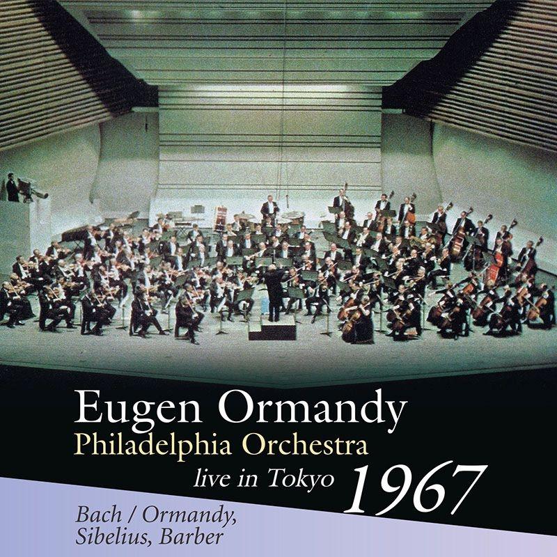 Sibelius Symphony No.2, Bach Toccata and Fugue, Barber Adagio : Eugene Ormandy / Philadelphia Orchestra (1967 Tokyo Stereo)