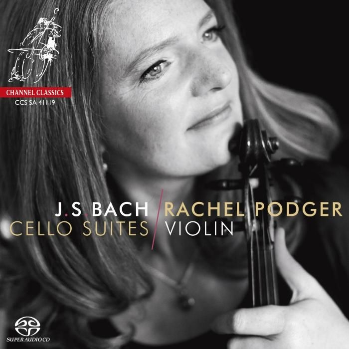 無伴奏チェロ組曲 全曲〜ヴァイオリン版 レイチェル・ポッジャー(2SACD)